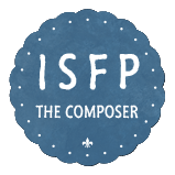 Personality Type ISFP - The Composer